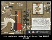 2004 Leather and Lumber Materials Jersey Prime BW #18