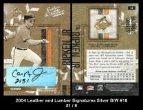 2004 Leather and Lumber Signatures Silver BW #18