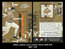 2004 Leather and Lumber Silver BW #18