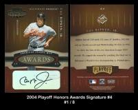 2004 Playoff Honors Awards Signature #4