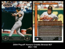 2004 Playoff Honors Credits Bronze #27
