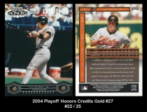 2004 Playoff Honors Credits Gold #27
