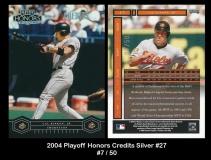 2004 Playoff Honors Credits Silver #27