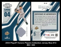 2004 Playoff Honors Players Collection Jersey Blue #13