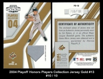 2004 Playoff Honors Players Collection Jersey Gold #13