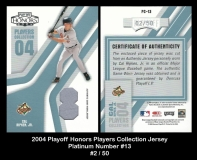 2004 Playoff Honors Players Collection Jersey Platinum Number #13