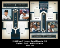 2004 Playoff Honors Quad Material #13