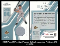 2004 Playoff Prestige Players Collection Jersey Platinum #13