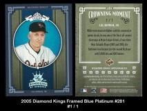 2005 Diamond Kings Framed Blue Platinum #281