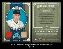 2005 Diamond Kings Materials Platinum #281