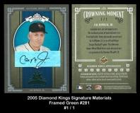 2005 Diamond Kings Signature Framed Green #281