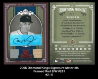 2005 Diamond Kings Signature Materials Framed Red BW #281