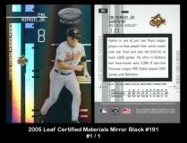 2005 Leaf Certified Materials Mirror Black #191