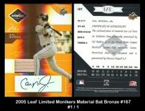 2005 Leaf Limited Monikers Material Bat Bronze #167
