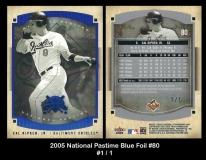 2005 National Pastime Blue Foil #80