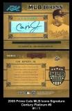 2005 Prime Cuts MLB Icons Signature Century Platinum #9