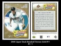 2005 Upper Deck Baseball Heroes Gold #11
