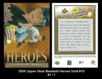 2005 Upper Deck Baseball Heroes Gold #15