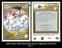 2005 Upper Deck Baseball Heroes Signature Gold #14