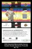 2005 Absolute Memorabilia Heroes Swatch Double Spectrum Prime #8