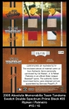 2005 Absolute Memorabilia Team Tandems Swatch Double Spectrum Black #35