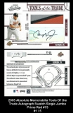 2005 Absolute Memorabilia Tools of the Trade Autograph Swatch Single Jumbo Prime Red #73