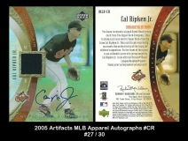 2005 Artifacts MLB Apparel Autographs #CR