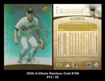 2005 Artifacts Rainbow Gold #159