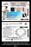 2005 Absolute Memorabilia Tools of the Trade Autograph Swatch Quad Prime Red #73