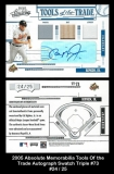 2005 Absolute Memorabilia Tools of the Trade Autograph Swatch Triple #73