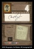 2005 Biography Cal Ripken HR Autograph #4