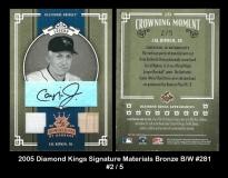 2005 Diamond Kings Signature Materials Bronze BW #281