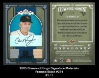 2005 Diamond Kings Signature Materials Framed Black #281