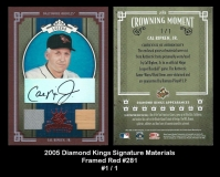 2005 Diamond Kings Signature Materials Framed Red #281