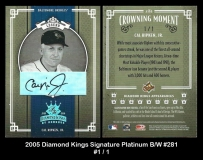 2005 Diamond Kings Signature Platinum BW #281