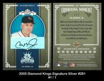 2005 Diamond Kings Signature Silver #281