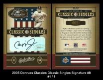 2005 Donruss Classics Classic Singles Signature #8