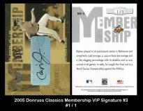 2005 Donruss Classics Membership VIP Signature #3