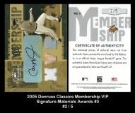 2005 Donruss Classics Membership VIP Signature Materials Awards #3