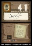 2005 Biography Cal Ripken HR Autograph #41