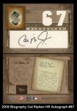 2005 Biography Cal Ripken HR Autograph #67