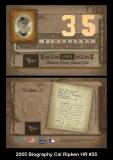 2005 Biography Cal Ripken HR #35