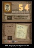 2005 Biography Cal Ripken HR #54