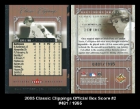 2005 Classic Clippings Official Box Score #2