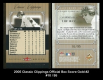 2005 Classic Clippings Official Box Score Gold #2