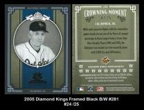 2005 Diamond Kings Framed Black BW #281