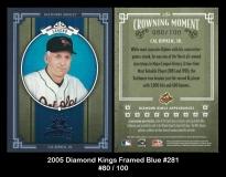 2005 Diamond Kings Framed Blue #281