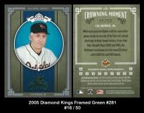 2005 Diamond Kings Framed Green #281