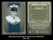2005 Diamond Kings Framed Green BW #281