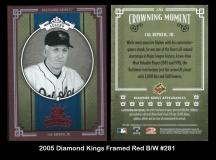 2005 Diamond Kings Framed Red BW #281
